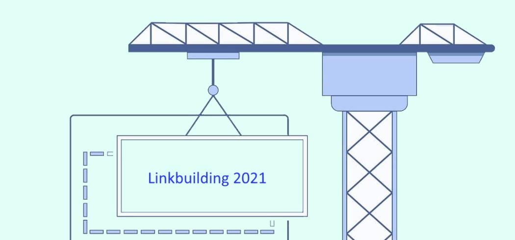Линк билдинг стратегия в 2021 году